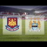 Prediksi Skor Akhir West Ham United Vs Manchester City 24 Januari 2016